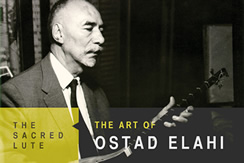 The Sacred Lute: The Art of Ostad Elahi